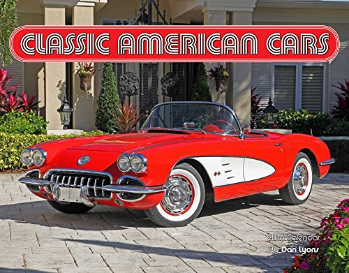cheapest copy of classic american cars 2016 calendar 11x14 by dan lyons 1631140442. Black Bedroom Furniture Sets. Home Design Ideas