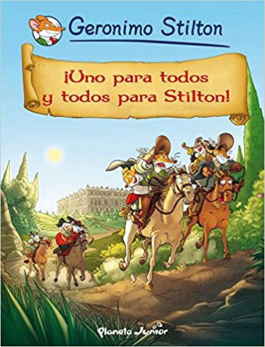 Uno para todos y todos para Stilton!: Geronimo Stilton: 9788408123897: Amazon.com: Books