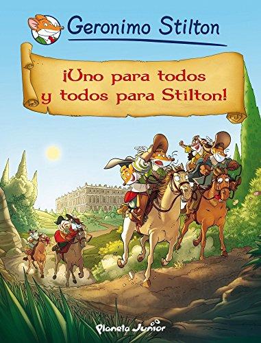 ¡Uno para todos y todos para Stilton!: Cómic Geronimo Stilton 15 (Comic