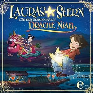Lauras Stern und der geheinmisvolle Drache Nian (Lauras Stern - Das Original-Hörspiel zum Kinofilm) Hörspiel