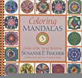 download ebook coloring mandalas 3: circles of the sacred feminine [spiral-bound] [2006] (author) susanne f. fincher pdf epub