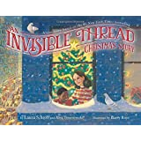 An Invisible Thread Christmas Story: A true story based on the #1 New York Times bestseller
