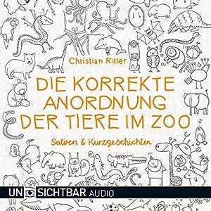 Die korrekte Anordnung der Tiere im Zoo Hörbuch