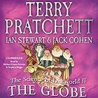 The Science of Discworld II: The Globe Hörbuch von Terry Pratchett, Ian Stewart, Jack Cohen Gesprochen von: Michael Fenton Stevens, Stephen Briggs