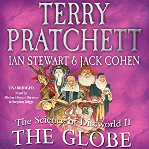 The Science of Discworld II: The Globe Audiobook