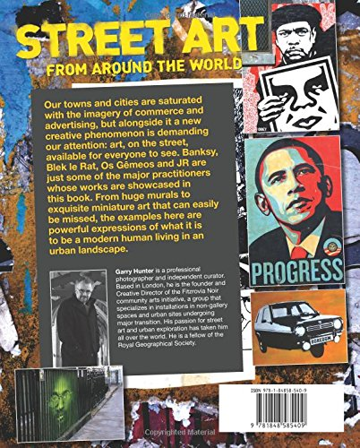 b766ca893c4 Street Art From Around the World  Garry Hunter  9781848585409  Amazon.com   Books