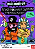 Pirates v. Ancient Egyptians in a Haunted Museum, Tim Wesson, 0763659010