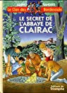 Le Clan des Bordesoule, tome 9 : Le Secret de l Abbaye de Clairac par Sanders