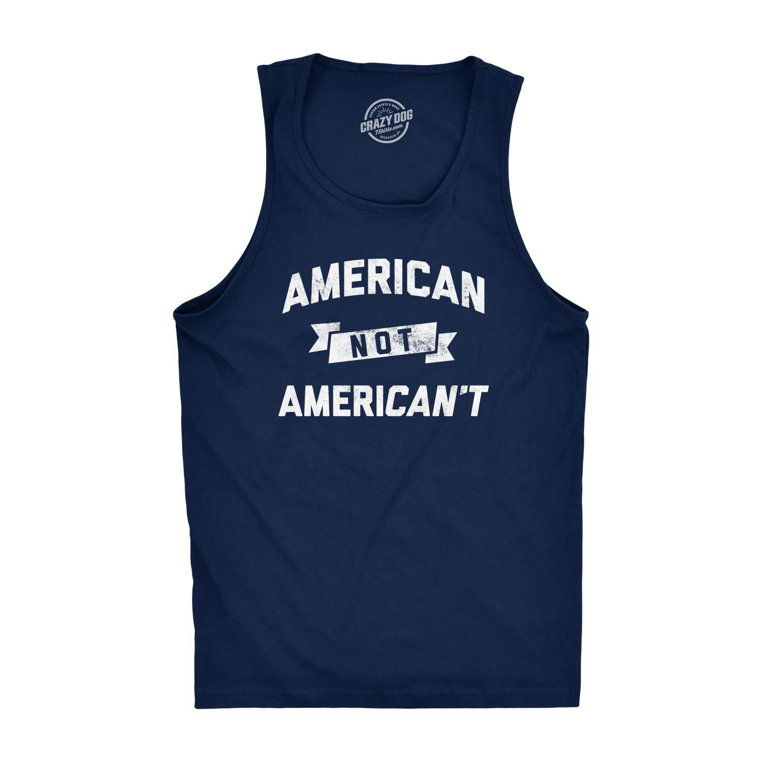 Crazy Dog Tshirts Mens Fitness Tank American Not Americant Tanktop Funny USA Pride 4th of July Shirt