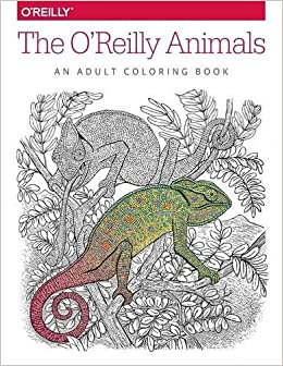 The OReilly Animals An Adult Coloring Book