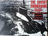 The Soviet Submarine Fleet, John Berg, 0710603614