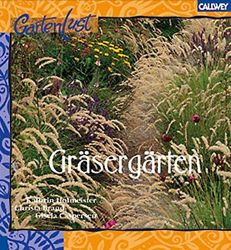 Gräsergärten: Ziergärten für den stimmungsvollen Garten