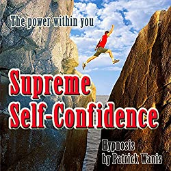 Supreme Self-Confidence