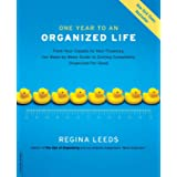 One Year to an Organized Life: From Your Closets to Your Finances, the Week-by-Week Guide to Getting Completely Organized for