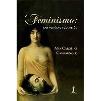 Feminismo. Perversão e Subversão