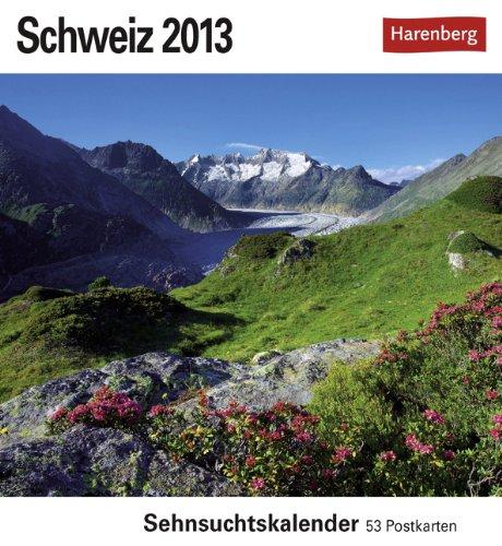Schweiz 2013: Sehnsuchts-Kalender. 53 heraustrennbare Farbpostkarten