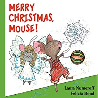 Merry Christmas, Mouse! (If You Give...) Board book