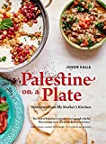 Palestine on a Plate: Memories from My Mother's Kitchen