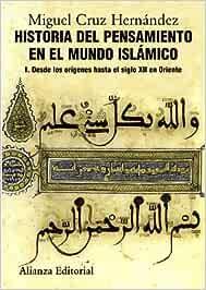 Historia del pensamiento en el mundo islámico, I: Desde