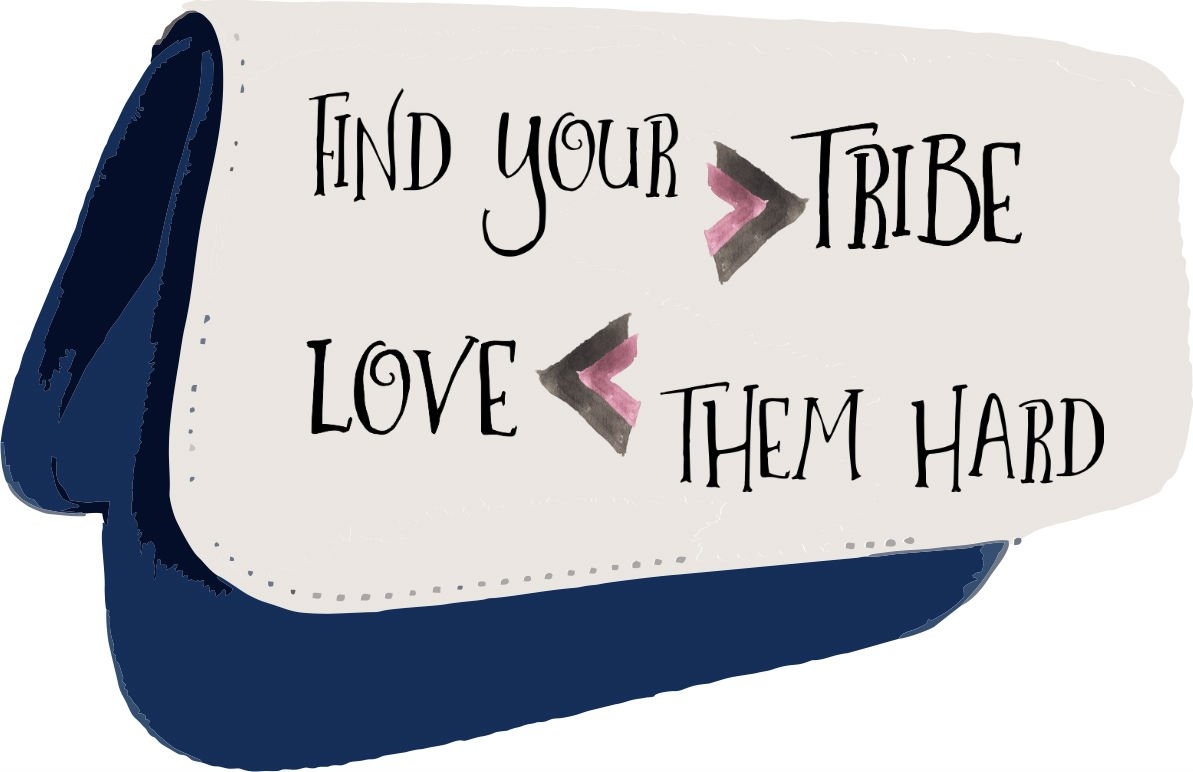 Find Your Tribe Love Them Hard Tribal Travel Quotes Motivational