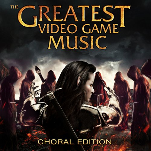 The Greatest Video Game Music III - Choral Edition
