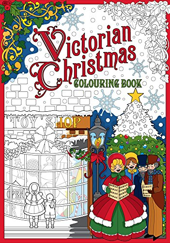 Victorian Christmas Colouring Book Vivid Images by the History Press