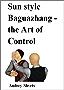 Sun style Baguazhang : the Art of Control