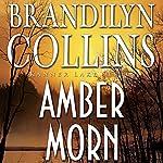 Amber Morn: Kanner Lake Series, Book 4 | Brandilyn Collins