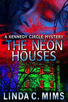 The Neon Houses by [Mims, Linda C.]