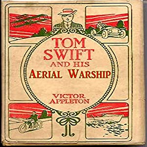 Tom Swift and His Aerial Warship Audiobook