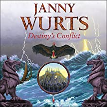Destiny's Conflict: Book Two of Sword of the Canon: The Wars of Light and Shadow, Book 10 Audiobook by Janny Wurts Narrated by Colin Mace