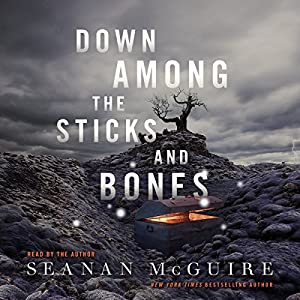 Down Among the Sticks and Bones Audiobook