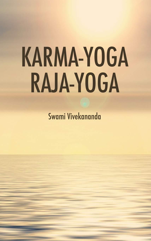 Karma-Yoga Raja-Yoga: Amazon.es: Swami Vivekananda: Libros ...