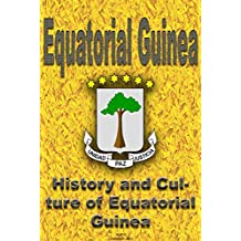 History and Culture of Equatorial Guinea, Republic of Equatorial Guinea, Equatorial Guinea: The entire history and Culture of Equatorial Guinea, Cultural ... of different ethnic groups in Equator