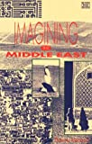 Imagining the Middle East, Thierry Hentsch, 1895431123