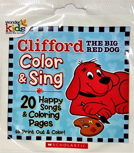 Clifford the Big Red Dog: Color and Sing: Happy Songs [Audio CD / CD-ROM] (Clifford The Big Red Dog Coloring Pages)