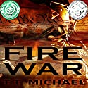 Fire War Trilogy Box Set Audiobook by T. T. Michael Narrated by Patrick Freeman