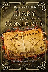 Diary of a Conjurer (The Ian's Realm Saga Book 2)