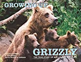 Growing up Grizzly, Amy Shapira and Douglas H. Chadwick, 0762779799
