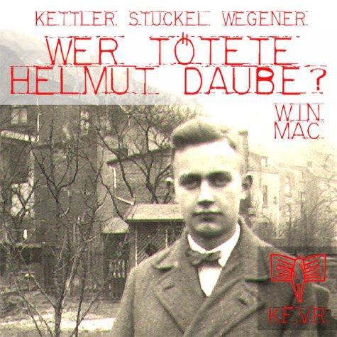 Wer tötete Helmut Daube? Die CD-ROM