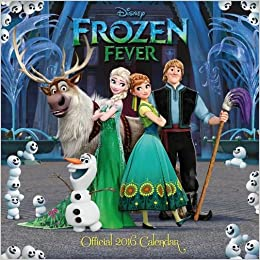 The Official Disney Frozen Fever 2016 Square Calendar: 9781780549071