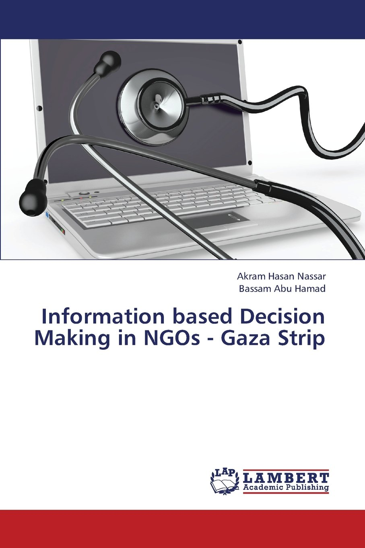 Read Online Information Based Decision Making in Ngos - Gaza Strip ebook