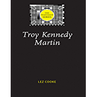 Troy Kennedy Martin (The Television Series)