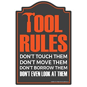 SignMission Tool Rules Novelty Sign | Indoor/Outdoor | Funny Home Décor for Garages, Living Rooms, Bedroom, Offices Wall Lover Plastic Gag Gift Sign Wall Plaque Decoration