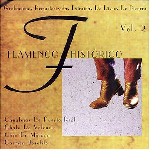 Various Artists - Flamenco Historico 2 - Amazon.com Music