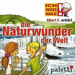 Albert E. erklärt die Naturwunder der Welt (Ich weiß was)