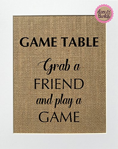 8x10 UNFRAMED Game Table Grab a friend and play a game/Burlap Print Sign/Rustic Vintage Shabby Chic Wedding Game Cards Games Board Fun Game-boards