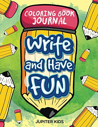 Write Have Fun Coloring Journal ebook