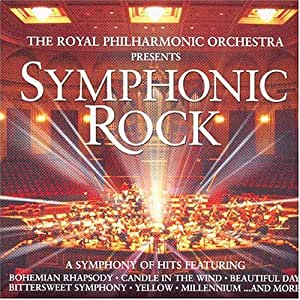 The Royal Philharmonic Orchestra Presents Symphonic Rock: A Symphony of Hits