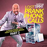 Lost Prank Calls Part 2